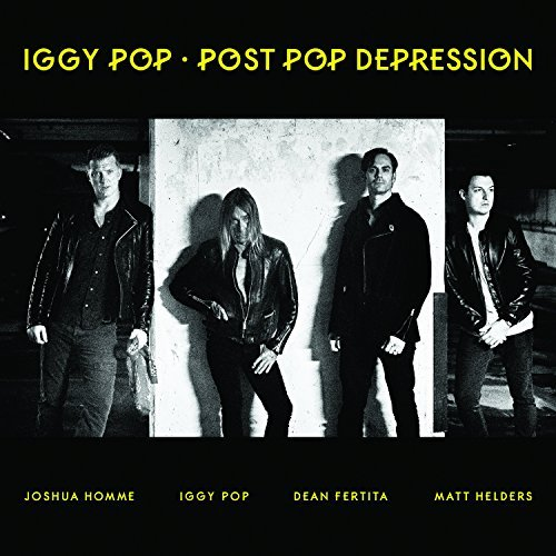 Iggy Pop Post Pop Depression Explicit Version