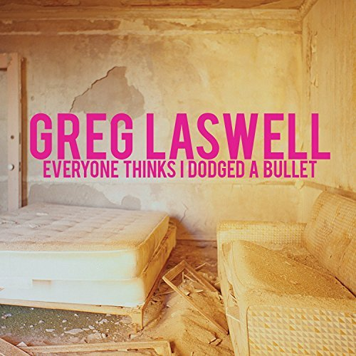 Greg Laswell Everyone Thinks I Dodged A Bul