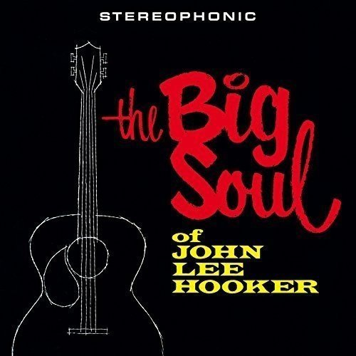 John Lee Hooker Big Soul Of John Lee Hooker + Import Eu Incl Bonus Track