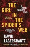 David Lagercrantz The Girl In The Spider's Web A Lisbeth Salander Novel Continuing Stieg Larsson's Millennium Series