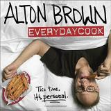 Alton Brown Alton Brown Everydaycook This Time It's Personal