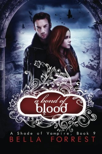 Bella Forrest A Bond Of Blood