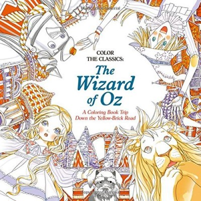 Jae Eun Lee Color The Classics The Wizard Of Oz A Coloring Book Trip Down The Yellow Brick Road