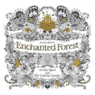 Johanna Basford Enchanted Forest 2017 Wall Calendar An Inky Quest And 2017 Coloring Calendar