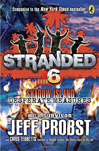 Jeff Probst Shadow Island Desperate Measures