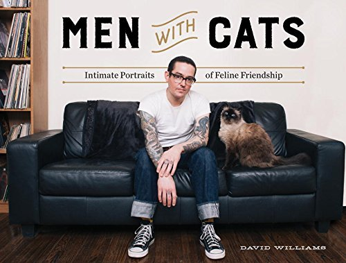 David Williams Men With Cats Intimate Portraits Of Feline Friendship