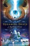J. Kathleen Cheney Dreaming Death