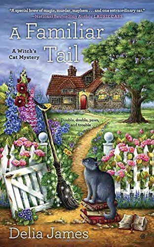 Delia James A Familiar Tail