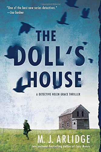M. J. Arlidge The Doll's House