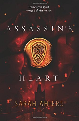 Sarah Ahiers Assassin's Heart
