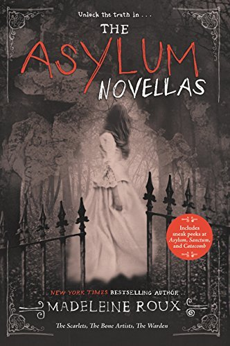 The Asylum Novellas The Scarlets The Bone Artists The Warden