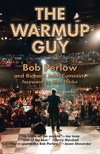 Bob Perlow The Warmup Guy