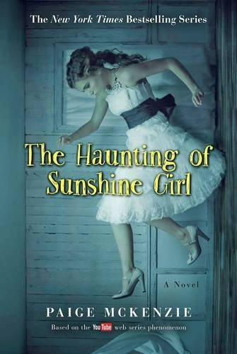 Paige Mckenzie The Haunting Of Sunshine Girl Book One