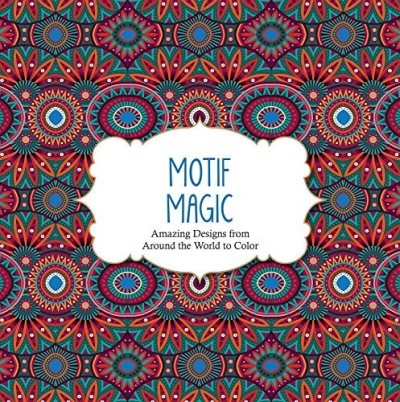 Arsedition Motif Magic Amazing Designs From Around The World To Color
