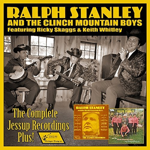 Ralph Stanley & Clinch Mountain Complete Jessup Recordings