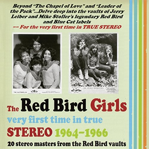 Red Bird Girls Very First Time In True Stereo 1964 1966 Red Bird Girls Very First Time In True Stereo 1964 1966