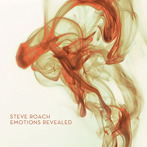 Steve Roach Emotions Revealed