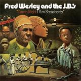 Fred & The Jbs Wesley Damn Right I Am Somebody