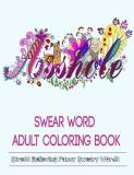 Adult Coloring Book Swear Word Adult Coloring Book