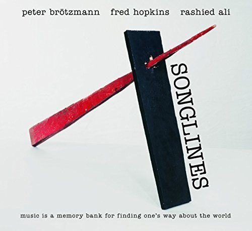 Peter Brotzmann Fred Hopkins Rashied Ali Songlines