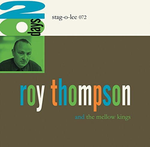 Roy Thompson & The Mellow Kings 20 Days