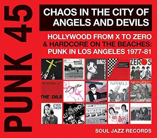 Soul Jazz Records Presents Punk 45 Chaos In The City Of