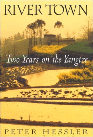 River Town River Town Two Years On The Yangtze Two Years On The Yangtze