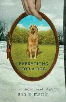 Ann M. Martin Everything For A Dog