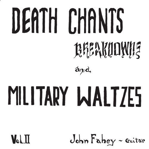 John Fahey Death Chants Breakdowns And Military Waltzes (clear Vinyl) Lp