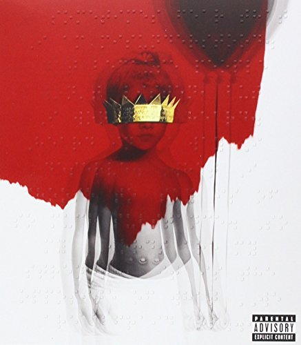 Rihanna Anti Deluxe Explicit Version Includes 3 Bonus Tracks