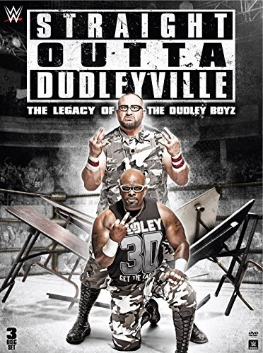 Wwe Straight Outta Dudleyville The Legacy Of The Dudley Boyz DVD