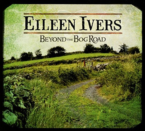 Eileen Ivers Beyond The Bog Road