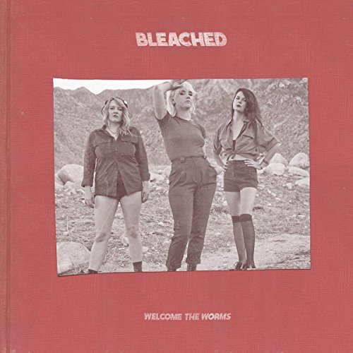 Bleached Welcome The Worms