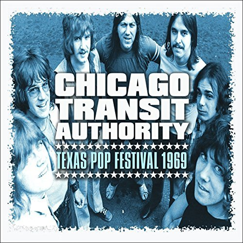 Chicago Transit Authority Texas Pop Festival 1969