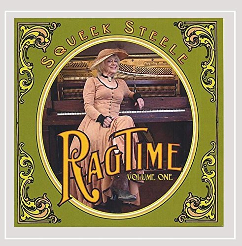 Squeek Steele Vol. 1 Ragtime