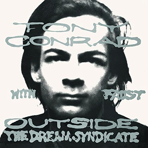 Tony Conrad With Faust Outside The Dream Syndicate Lp