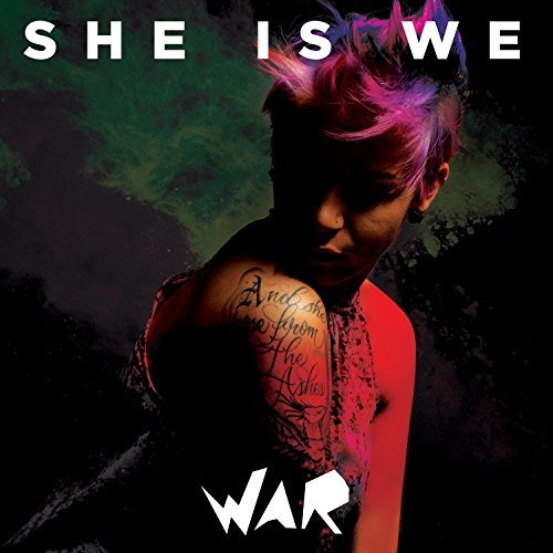 She Is We War