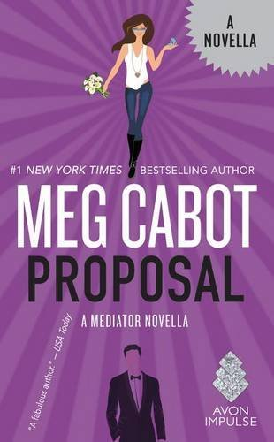 Meg Cabot Proposal A Mediator Novella