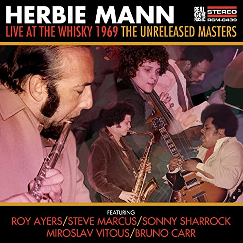Herbie Mann Live At The Whisky 1969 The Unreleased Masters