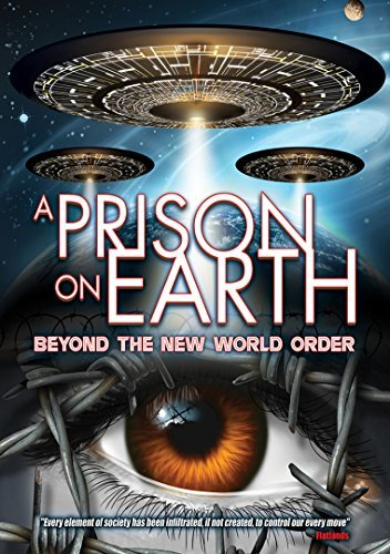 Prison On Earth Beyond The New World Order Prison On Earth Beyond The New World Order DVD Nr