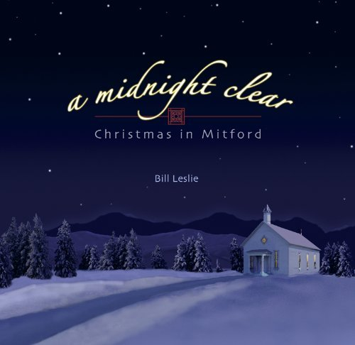 Bill Leslie Midnight Clear Christmas In Mi