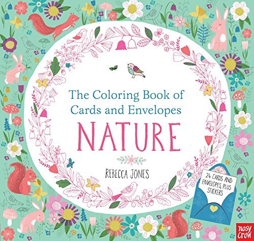 Nosy Crow The Coloring Book Of Cards And Envelopes Nature