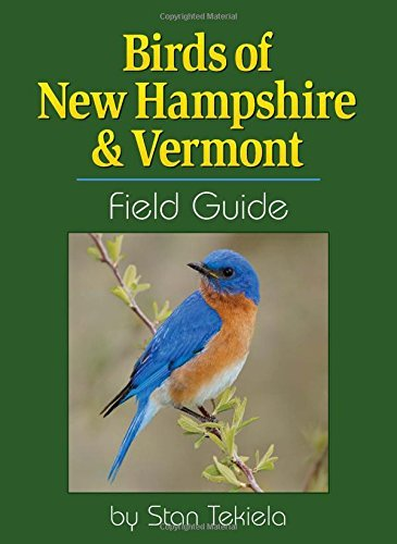 Stan Tekiela Birds Of New Hampshire & Vermont Field Guide