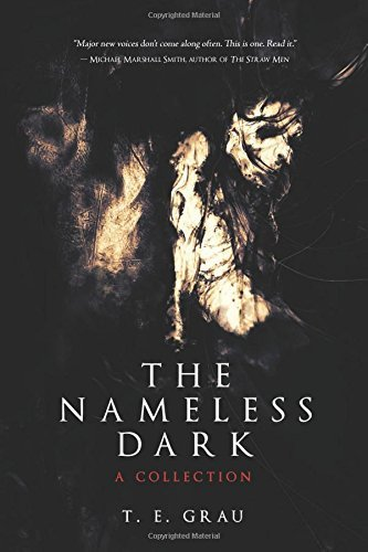 T. E. Grau The Nameless Dark