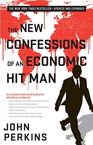 John Perkins The New Confessions Of An Economic Hit Man 0002 Edition;