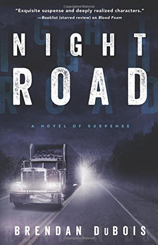 Brendan Dubois Night Road A Novel Of Suspense