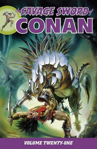 Roy Thomas Savage Sword Of Conan Volume 21