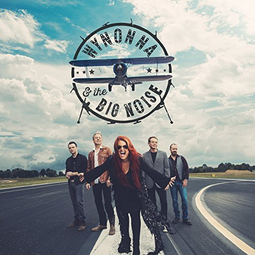 Wynonna & The Big Noise Wynonna & The Big Noise