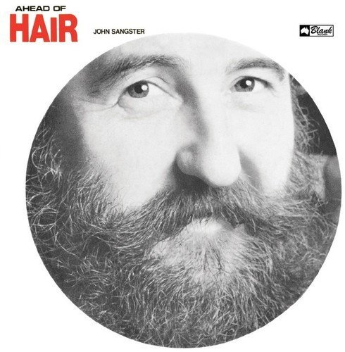 John Sangster Ahead Of Hair