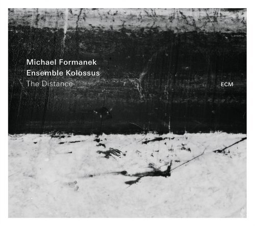 Michael Formanek Ensemble Kollosus The Distance